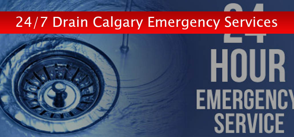 24/7 Drain Calgary Emergency Services