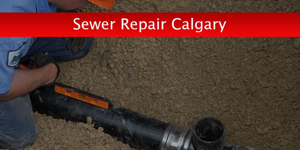 Sewer Repair Calgary